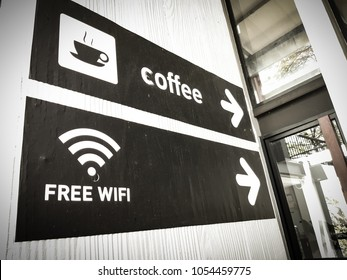 coffee and free wifi sign in coffee shop.vintage color tone background
