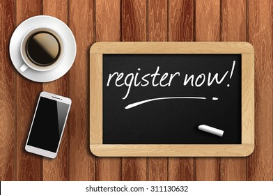 coffee, phone and chalkboard with register now words.