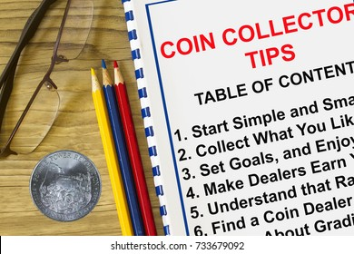 Coin collector tips - with table of contents , coin and colored pencils.