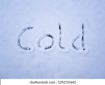 Cold written in the freshly fallen snow.