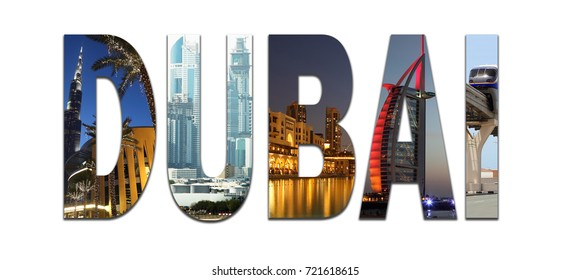 Collage with letters Dubai (United Arab Emirates) - Burj Dubai skyscraper, Burj Al Arab skyscraper, monorail train