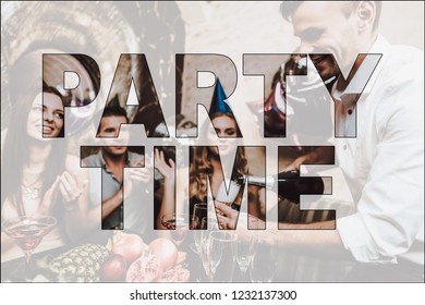 Collage Party Time Bithday Celebration in Club. Man Pouring Glasses of Champagne. Fruits and Alcoholic Drinks on Table. Friends in Colorful Cone Hats on Heads. Bright Stylish Outfit.