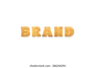 Collage of text word BRAND. Alphabet biscuit cracker isolated on white background
