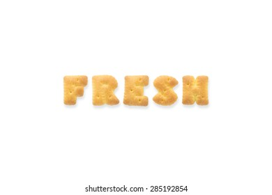 Collage of text word FRESH. Alphabet biscuit cracker isolated on white background