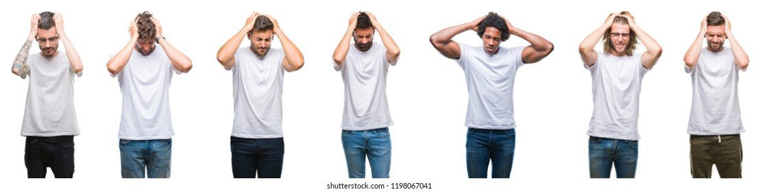 Collage of young caucasian, hispanic, afro men wearing white t-shirt over white isolated background suffering from headache desperate and stressed because pain and migraine. Hands on head.