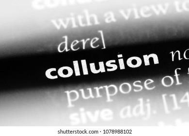 collusion word in a dictionary. collusion concept
