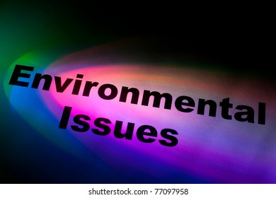 Color light and word of Environmental Issues for background