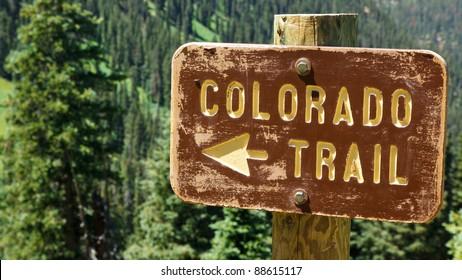 Colorado Trail sign in the Rocky Mountains, Colorado.