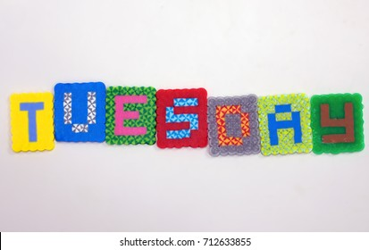 Colorblock fused bead word Tuesday