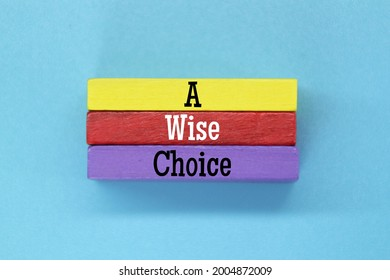 colored blocks with wise choice words