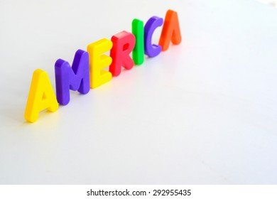 colorful alphabet toy set up word AMERICA but it difficult for baby.Real history of USA before establish on 4 July is on many problem and difficult