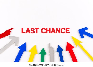Colorful arrows showing to center with a word LAST CHANCE