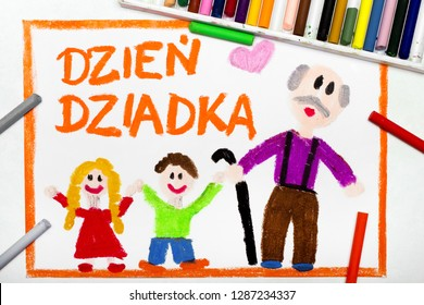 Colorful drawing: Polish Grandfather's  Day card with happy Grandfather and his Grandchildren: Polish Words: Grandfathers day
