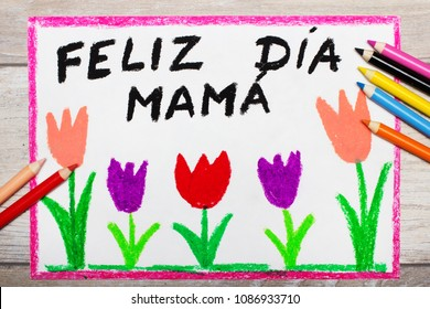 Colorful drawing - Spanish  Mother's Day card with words: Happy Mother's Day