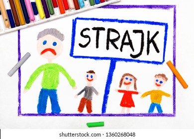 Colorful drawing: Teachers strike in Poland. Polish word STRIKE, teacher and students