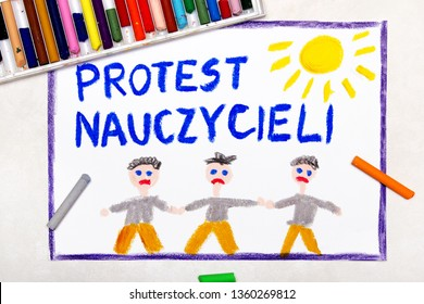 Colorful drawing: Teachers strike in Poland. Polish word TEACHERS STRIKE and students