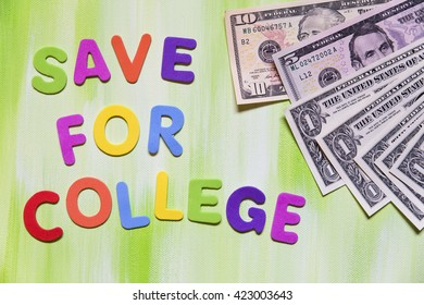 colorful letters and dollars, text save for college