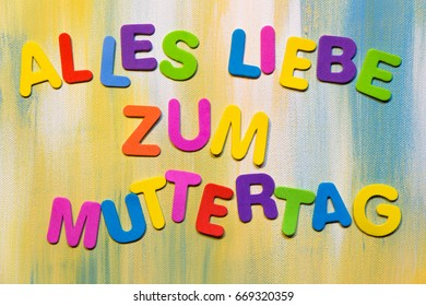 colorful letters, german text alles liebe zum muttertag, which means all love for mother´s day