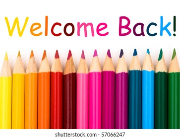 Colorful pencil crayons on a white background, Welcome Back
