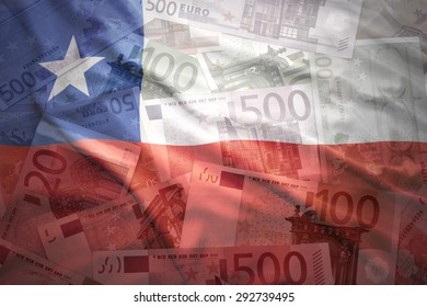 colorful waving chilean flag on a euro money background