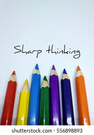 Colour pencil concept with message of sharp think.  Colourful colour indicates creativity in thinking and sharp edge of color indicates the sharp thinking