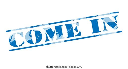 come in blue stamp on white background