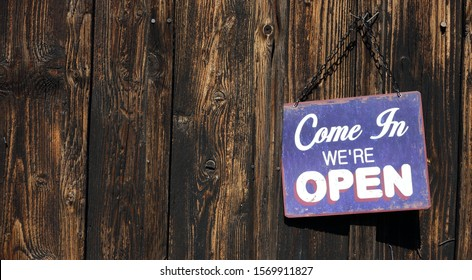 Come in were open sign