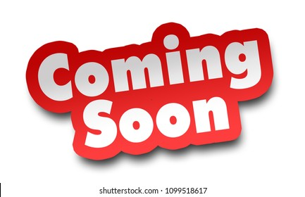 coming soon concept 3d illustration isolated on white background