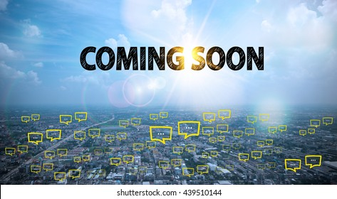 COMING SOON text on city and sky background with bubble chat ,business analysis and strategy as concept