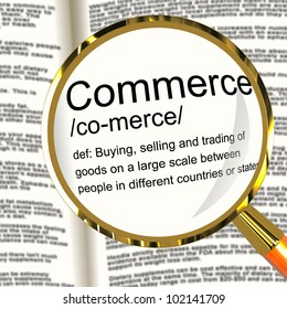 Commerce Definition Magnifier Shows Trading Buying And Selling