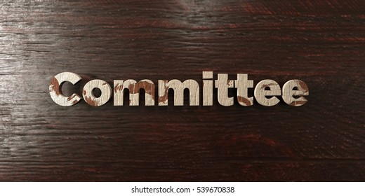 Committee - grungy wooden headline on Maple  - 3D rendered royalty free stock image. This image can be used for an online website banner ad or a print postcard.