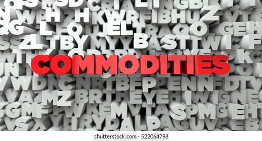 COMMODITIES -  Red text on typography background - 3D rendered royalty free stock image. This image can be used for an online website banner ad or a print postcard.
