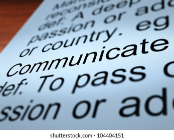 Communicate Definition Closeup Shows Dialog Networking Or Speaking