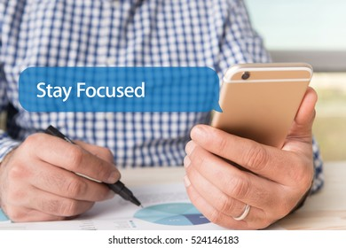 COMMUNICATION TECHNOLOGY CONCEPT: STAY FOCUSED WORD ON CHAT BUBBLE