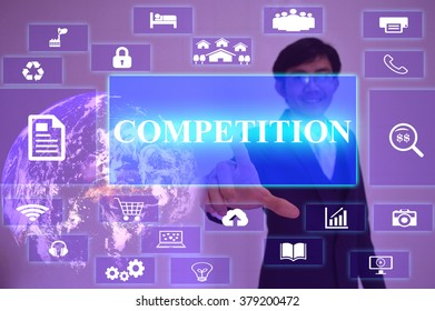COMPETITION concept  presented by  businessman touching on  virtual  screen ,image element furnished by NASA
