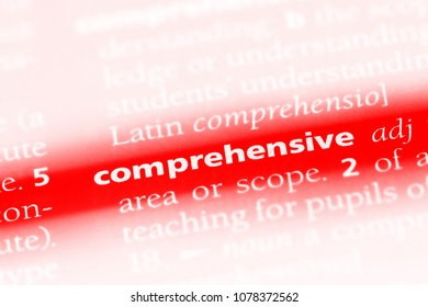 comprehensive word in a dictionary. comprehensive concept