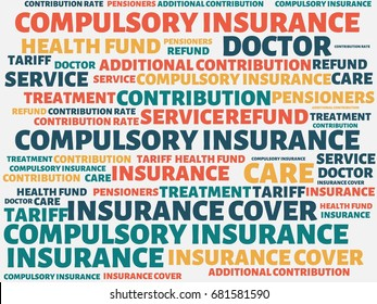 - COMPULSORY INSURANCE - image with words associated with the topic HEALTH INSURANCE, word, image, illustration
