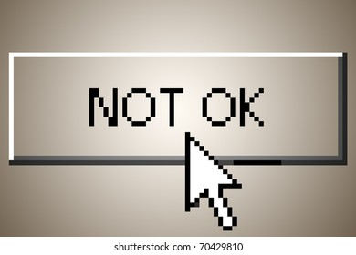 """computer button that says """"not ok"""""""