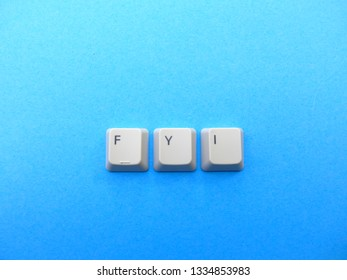 Computer buttons form a FYI (For your information) abbreviation. Computer and internet slang.