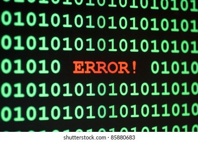 Computer Error message with the word Error in red and 1 and zeros in green