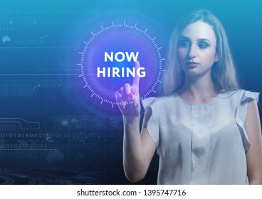 The concept of business, technology, the Internet and the network. A young entrepreneur working on a virtual screen of the future and sees the inscription: now hiring