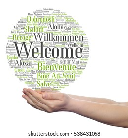 Concept conceptual abstract welcome greeting international word cloud in hand, different languages or multilingual isolated, metaphor to world, foreign, worldwide, travel, translate, vacation tourism