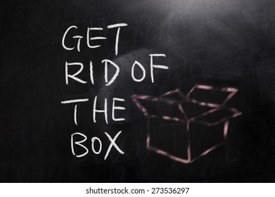 concept of Get rid of the box  on blackboard