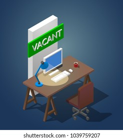 Concept illustration of a vacant workplace. An isometric table with a computer a table lamp and a cup of coffee. Near the green vacancy sign and chair.