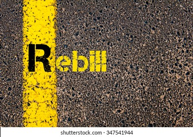 Concept image of Accounting Business Acronym R Rebill written over road marking yellow paint line.
