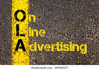 Concept image of Accounting Business Acronym OLA On Line Advertising written over road marking yellow paint line.