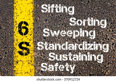 Concept image of Business Acronym 6S Sifting, Sorting, Sweeping, Standardizing, Sustaining, Safety written over road marking yellow paint line.