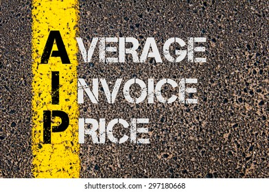 Concept image of Business Acronym AIP as Average Invoice Price  written over road marking yellow paint line.