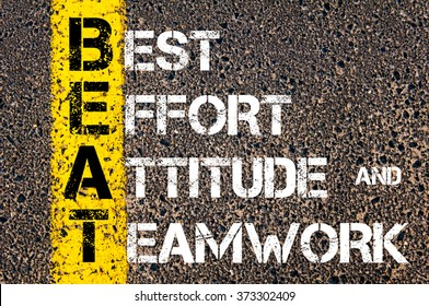 Concept image of Business Acronym BEAT Best Effort, Attitude, and Teamwork written over road marking yellow paint line