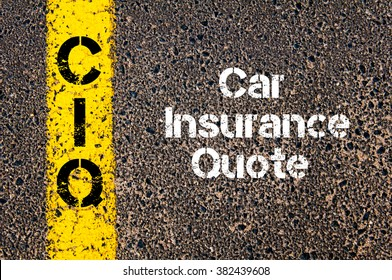 Concept image of Business Acronym CIQ Car Insurance Quote written over road marking yellow paint line